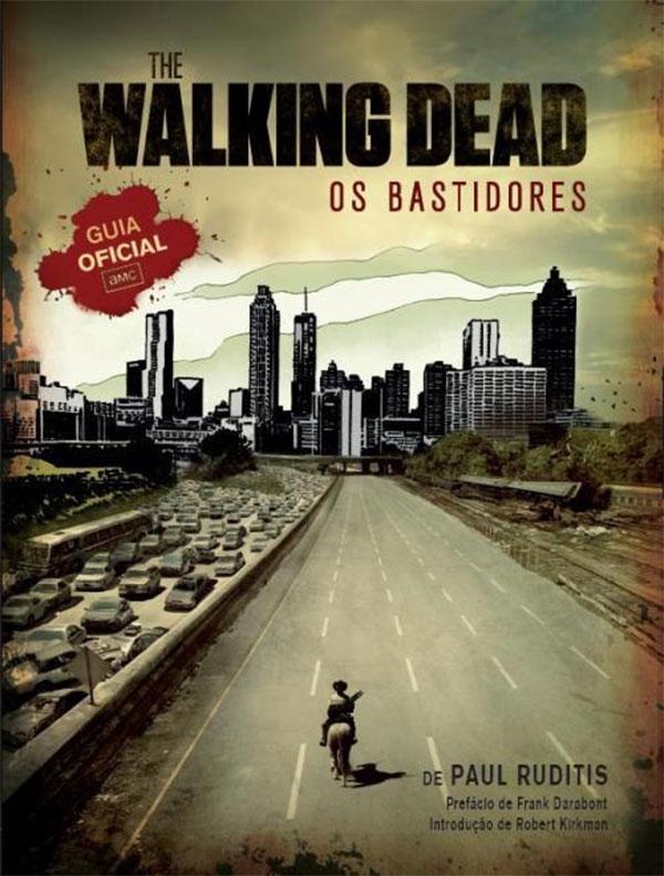 The Walking Dead: Os Bastidores