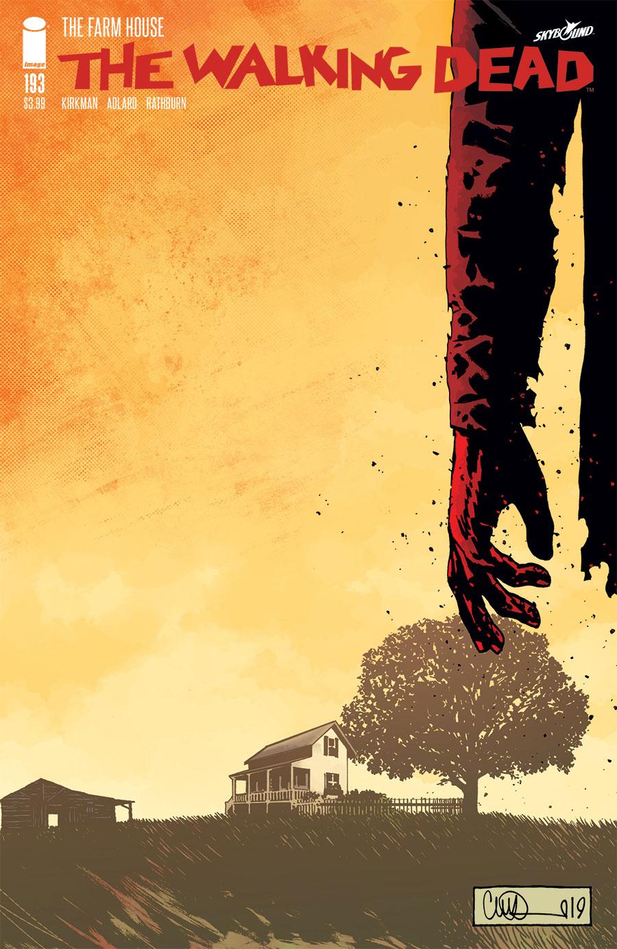 Capa da última edição de The Walking Dead, a #193. Roteiro de Robert Kirkman, arte de Charlie Adlard.